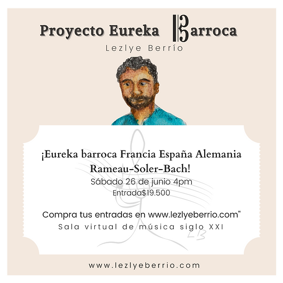¡Eureka Barroca Rameau-Soler-Bach Francia España Alemania! 26/06 - 03/07