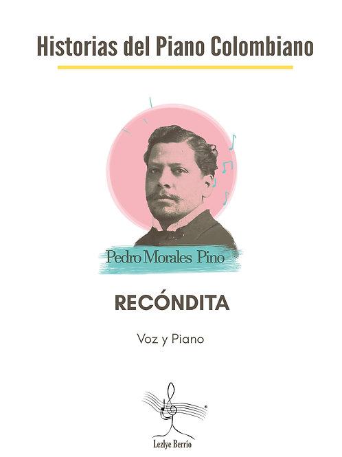 Recóndita (Voz y Piano) Pedro Morales Pino