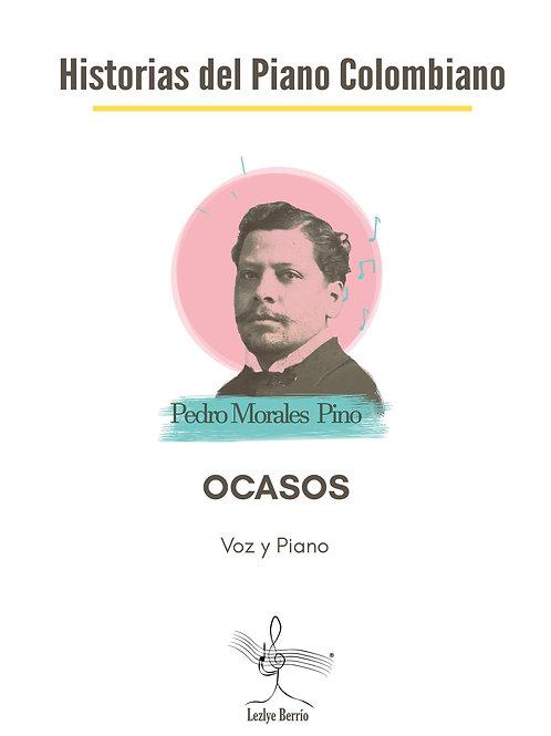 Ocasos (Voz y Piano) Pedro Morales Pino