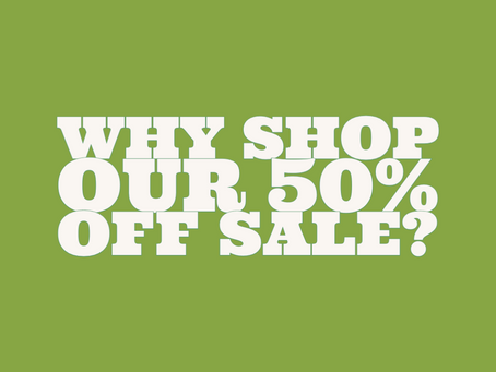 3 reasons to shop our 50% off sale