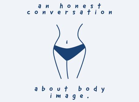 An honest conversation about body image