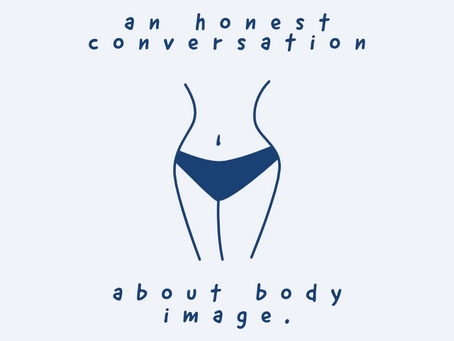 An honest conversation about body image