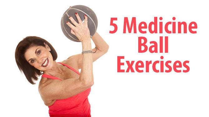 5 Medicine Ball Exercises