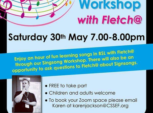 Signsong workshop with Fletch   Saturday 30th May