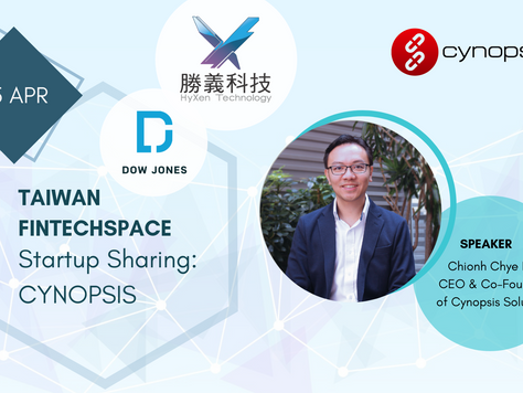 Taiwan FinTechSpace Startup Sharing - Featuring Cynopsis