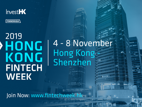 We Are Exhibiting And Pitching At The 2019 Hong Kong FinTech Week!