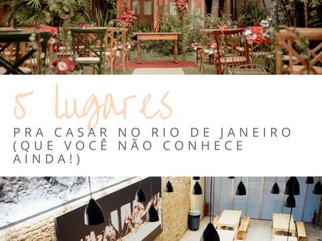 5 lugares pra casar no Rio de Janeiro (que você não conhece ainda!)