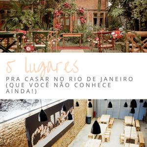 5 lugares pra casar no Rio de Janeiro