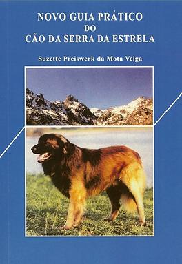 Novo Guia Prático do Cão da Serra da Estrela