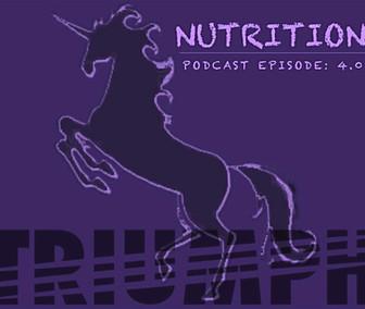 Triumph PODCAST EPISODE 4.0 NUTRITION