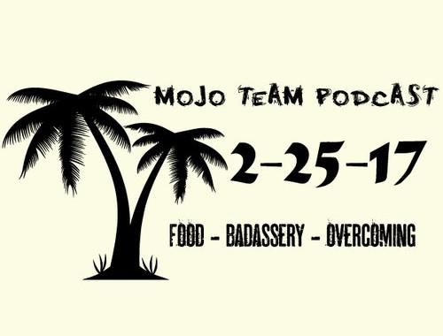 Food Badassery Overcoming PODCAST2.25.17