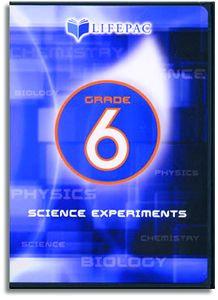 LIFEPAC Science Experiments Grade 6
