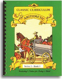 Classic Curriculum Arithmetic Workbook - Series 1 - Book 1