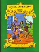 Classic Curriculum Arithmetic Workbook - Series 3 - Book 4