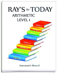 Ray's for Today Arithmetic Level 1 Instructor's Manual