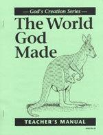 The World God Made - Teacher's Manual