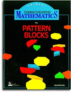 Communicating Math with Pattern Blocks - Primary Level