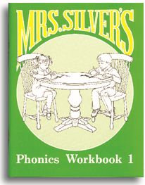 Mrs. Silver's Phonics Workbook 1 - Student Workbook