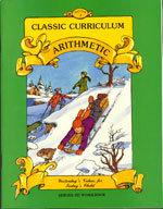 Classic Curriculum Arithmetic Workbook - Series 3 - Book 2