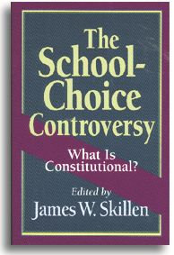 The School-Choice Controversy