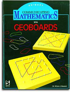 Communicating Guides for Geoboards - Primary Level