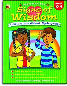 Signs of Wisdom - Signing God's Word