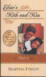 Elsie's Kith and Kin - Book 12