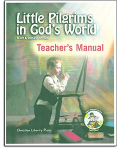Little Pilgrims in God's World - Teacher Manual