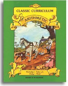 Classic Curriculum Arithmetic Workbook - Series 2 - Book 3