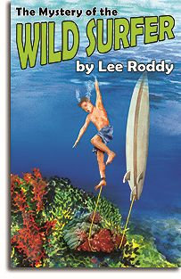 The Mystery of the Wild Surfer - Book 6