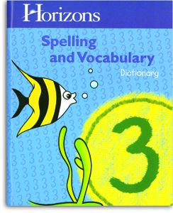 Horizons Spelling and Vocabulary 3 - Student Dictionary