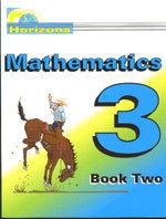 Horizons Mathematics 3 - Book Two