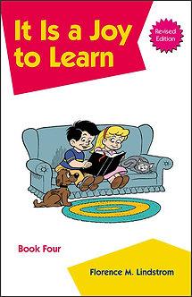 It is a Joy to Learn - Book Four Kindergarten Phonics Reader