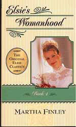 Elsie's Womanhood - Book 4