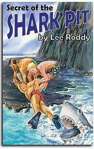Secret of the Shark Pit - Book 1