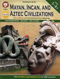 Mayan, Incan, and Aztec Civilizations - Civilizations of the Past