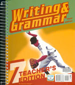 Writing and Grammar 7 - Home Teacher's Edition (English 7)