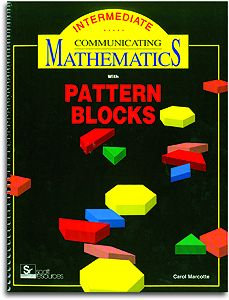 Communicating Math with Pattern Blocks - Intermediate Level