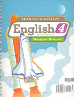 English 4: Writing an Grammar - Home Teacher's Edition