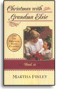 Christmas with Grandma Elsie - Book 14