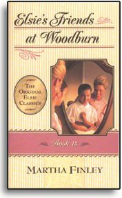 Elsie's Friends at Woodburn - Book 13