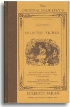 The Original McGuffey's Readers - Eclectic Primer