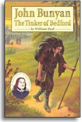John Bunyan - The Tinker of Bedford