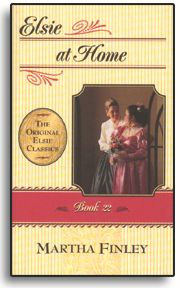 Elsie at Home - Book 22