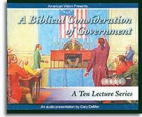 A Biblical Consideration of Government - Set