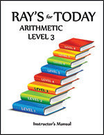 Ray's for Today Arithmetic Level 3 Instructor's Manual