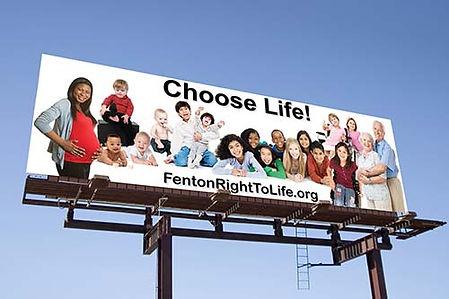 Fenton Right to Life - Choose Life - Billboard