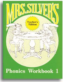 Mrs. Silver's Phonics Workbook 1 - Teacher's Edition