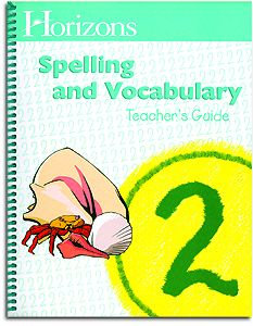 Horizons Spelling and Vocabulary 2 Teacher's Guide