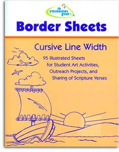 A Reason for Handwriting Border Sheets - Cursive